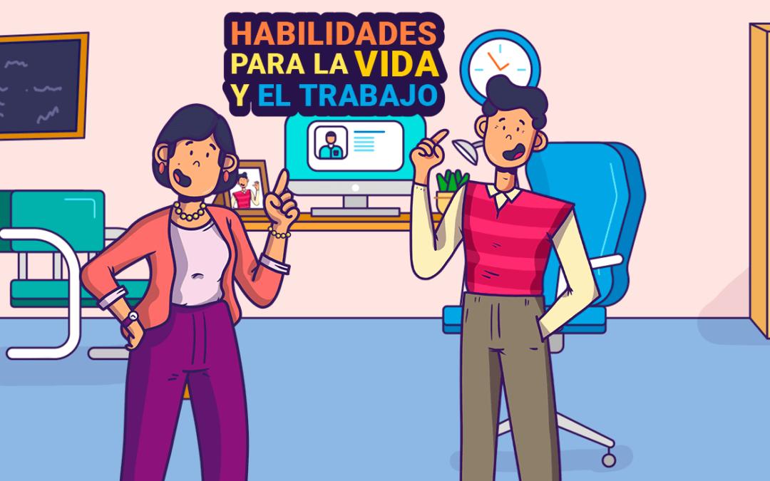 HABILIDADES PARA LA VIDA Y EL TRABAJO